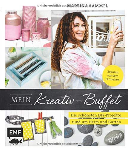 Mein Kreativ-Buffet: Die schönsten DIY-Projekte...