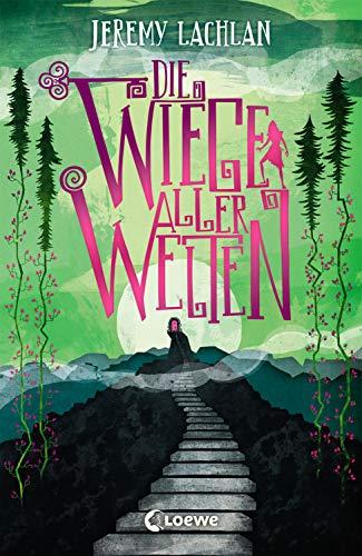 Die Wiege aller Welten (Chroniken von Bluehaven,...