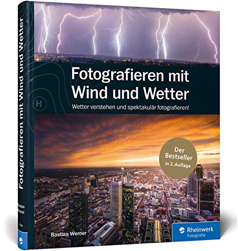 Fotografieren mit Wind und Wetter: Wetter...