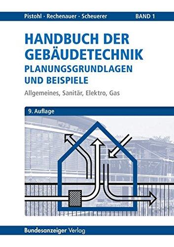 Handbuch der Gebäudetechnik - Planungsgrundlagen...