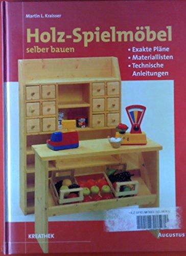 Holz-Spielmöbel selber bauen. Extra Pläne -...