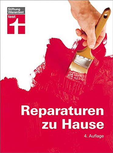 Reparaturen zu Hause: Praxistipps für die...