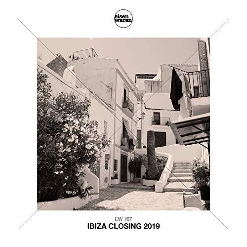 Eisenwaren: Ibiza Closing 2019