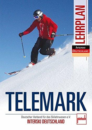 Telemark Lehrplan: Deutscher Verband für das...