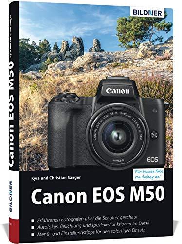 Canon EOS M50 - Für bessere Fotos von Anfang an:...