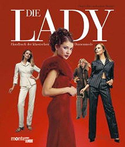 Die Lady. Handbuch der klassischen Damenmode