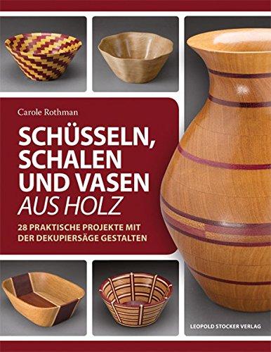 Schüsseln, Schalen und Vasen aus Holz: 28...