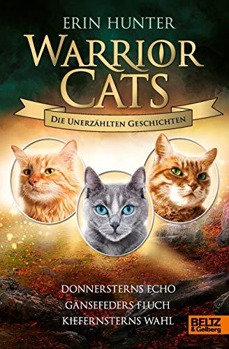 Warrior Cats - Die unerzählten Geschichten:...