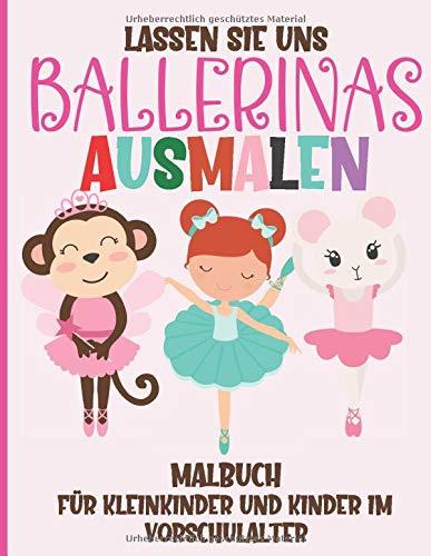 Lassen Sie Uns Ballerinas Ausmalen - Malbuch für...