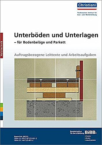 Unterböden und Unterlagen für Bodenbeläge und...