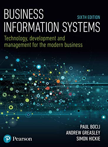 Business Information Systems: Technology,...