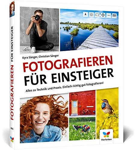 Fotografieren für Einsteiger: Einfach...