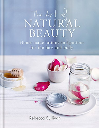 The Art of Natural Beauty: Homemade lotions and...