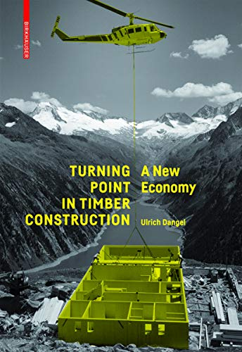 Turning Point in Timber Construction: A New...
