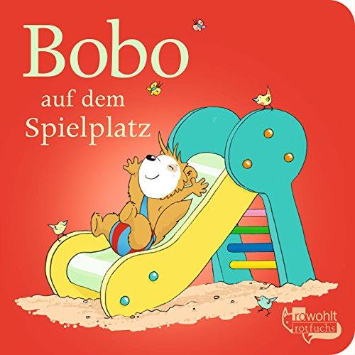 Bobo auf dem Spielplatz (Bobo Siebenschläfer:...