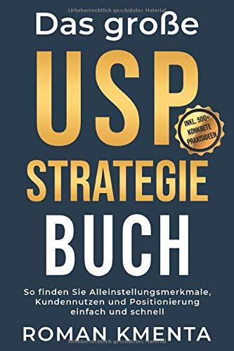 Das große USP Strategie Buch: So finden Sie...