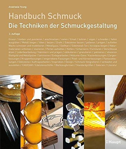 Handbuch Schmuck: Die Techniken der...