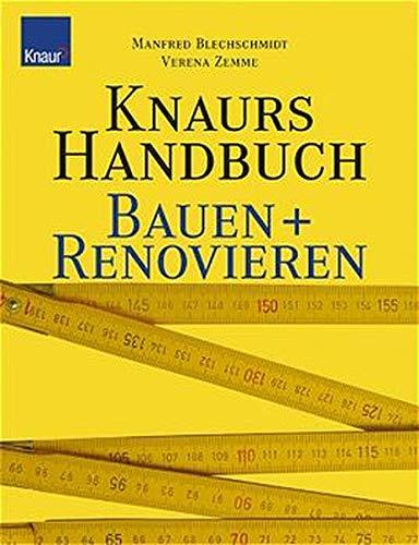 Knaurs Handbuch Bauen und Renovieren