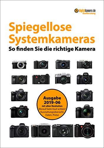 Kaufberatung Spiegellose Systemkameras (Sommer...