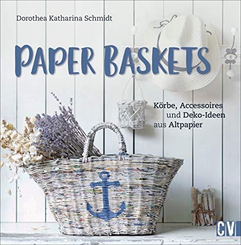 Paper Baskets. Körbe, Accessoires und Deko-Ideen...
