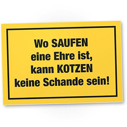 DankeDir! Saufen Ehre Kunststoff Schild mit Spruch...