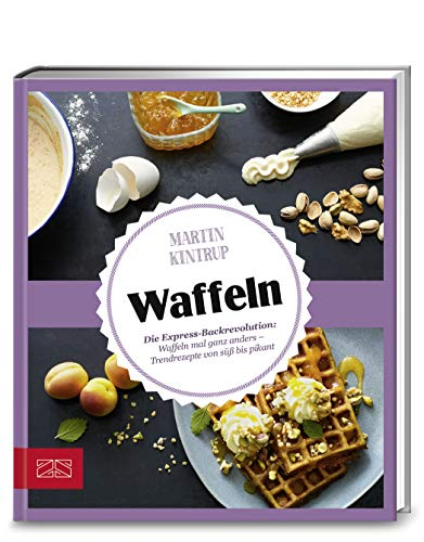 Just delicious – Waffeln: Die...