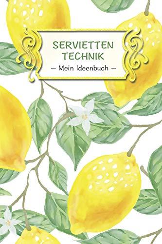 Servietten Technik – Mein Ideenbuch –: Extra...