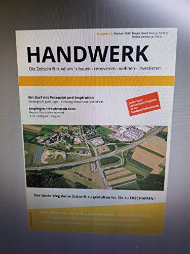HANDWERK : Die Zeitschrift rund um´s bauen -...