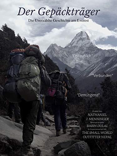 Der Träge: Die unerzählte Geschichte am Everest...