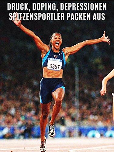 Druck, Doping, Depressionen - Spitzensportler...