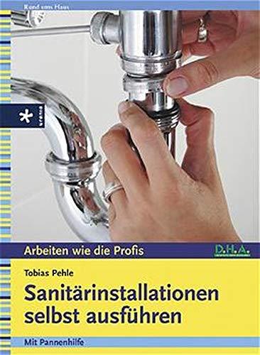 Sanitärinstallationen selbst ausführen
