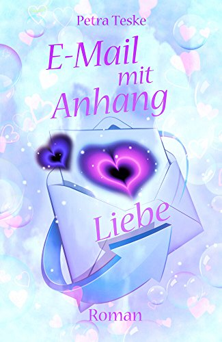 E-Mail mit Anhang Liebe: Roman (Hearts fall in...