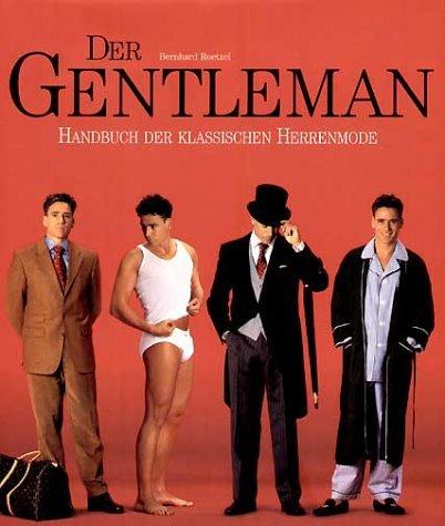 Der Gentleman. Handbuch der klassischen...