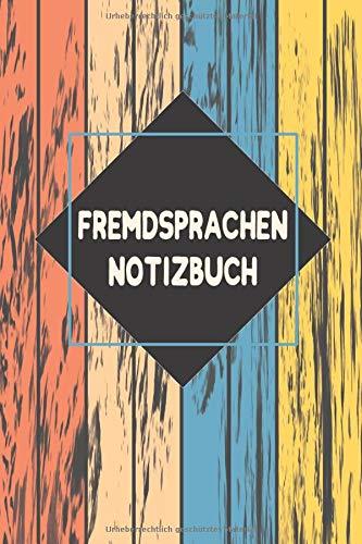 Fremdsprachen Notizbuch: Perfekt als Notizheft...