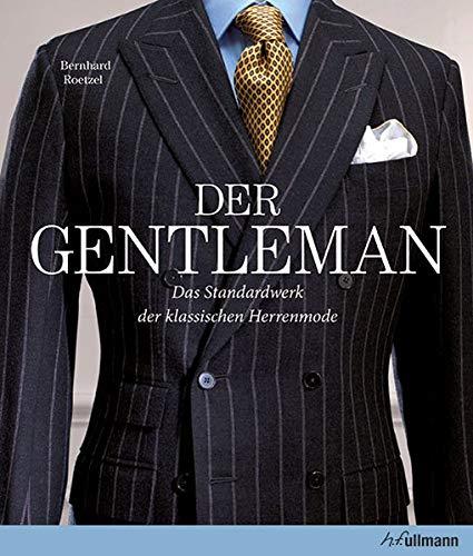 Der Gentleman: Das Standardwerk der klassischen...
