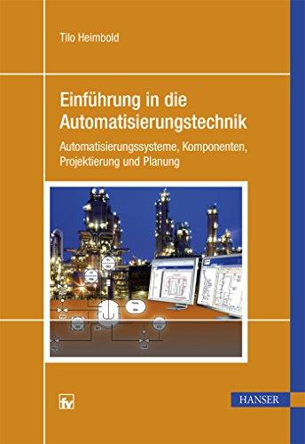 Einführung in die Automatisierungstechnik:...