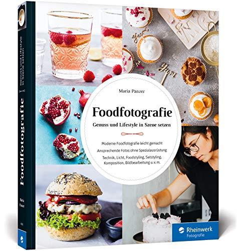 Foodfotografie: Ansprechende Foodfotos ohne...
