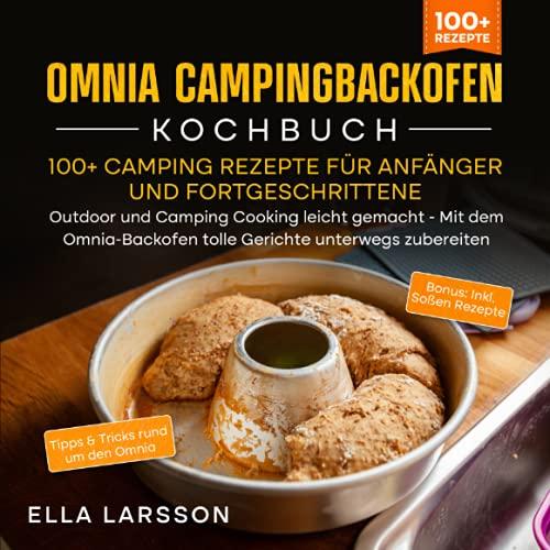 Omnia Campingbackofen Kochbuch – 100+ Camping...