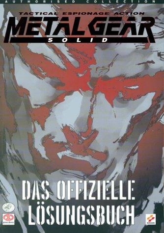 Metal Gear Solid - Das offizielle Lösungsbuch