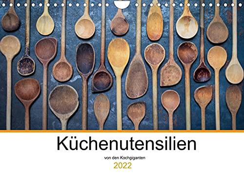 Küchenutensilien (Wandkalender 2022 DIN A4 quer)