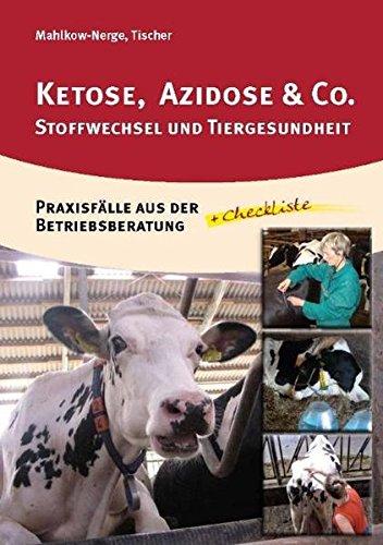 Ketose, Azidose & Co.: Stoffwechsel und...