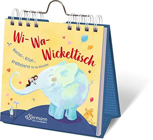 Wi-Wa-Wickeltisch: Kuschel-, Kitzel-, Krabbelverse...