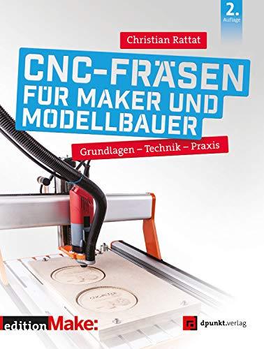 CNC-Fräsen für Maker und Modellbauer: Grundlagen...