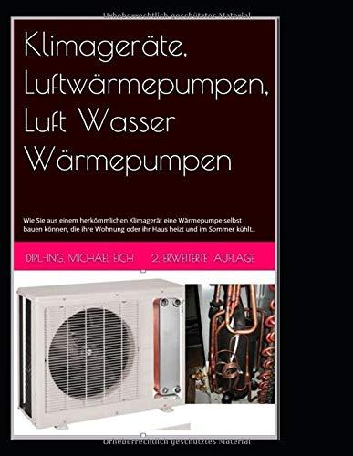 Klimageräte, Luftwärmepumpen, Luft Wasser...