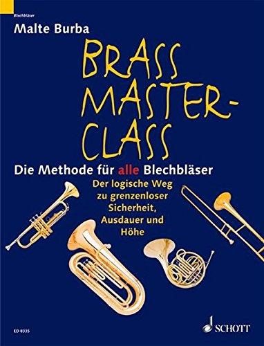 Brass Master Class: Die Methode für alle...