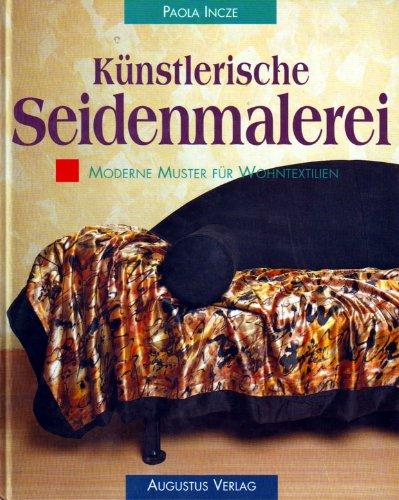 Künstlerische Seidenmalerei. Moderne Muster für...