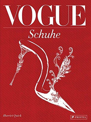 VOGUE: Schuhe: 100 Jahre Eleganz, Schönheit und...