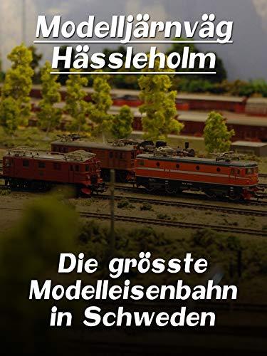Modelljärnväg Hässleholm - Die grösste...