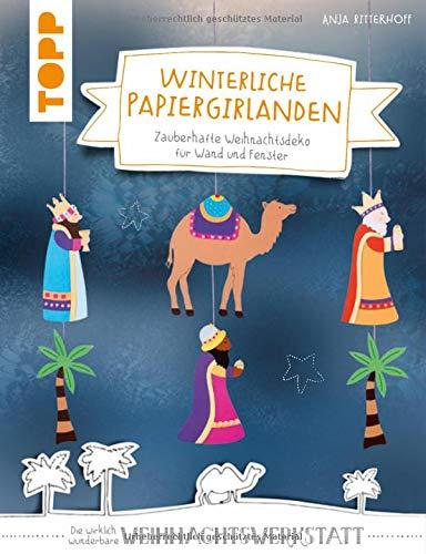 Winterliche Papiergirlanden (kreativ.kompakt):...