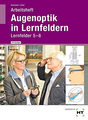 Arbeitsheft mit eingetragenen Lösungen Augenoptik...